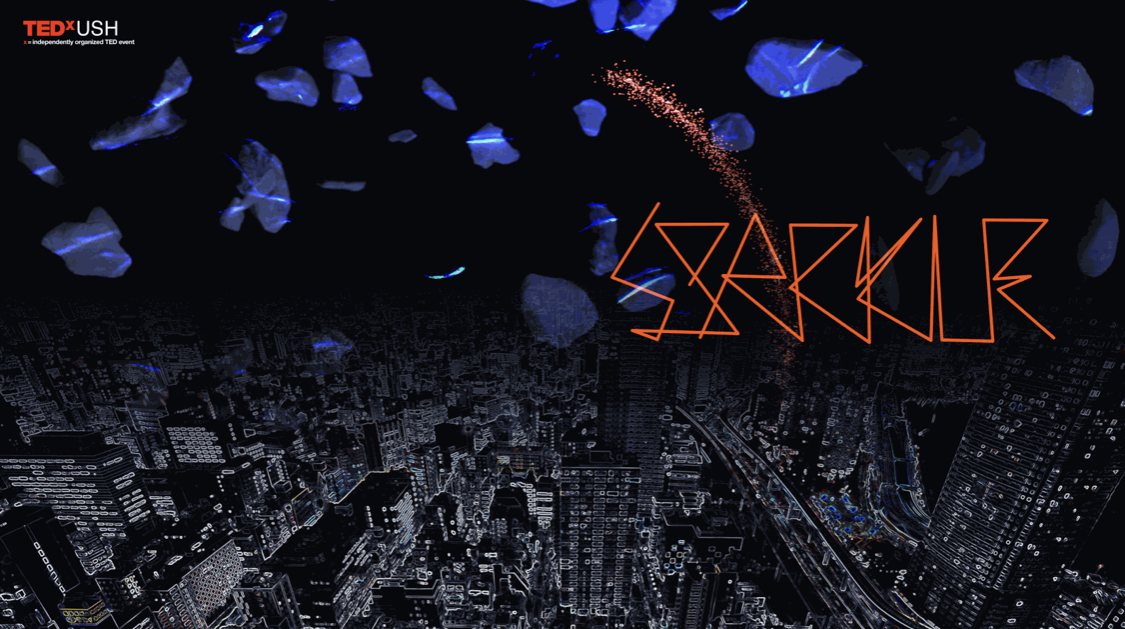 TEDxUSH2019 「Sparkle」